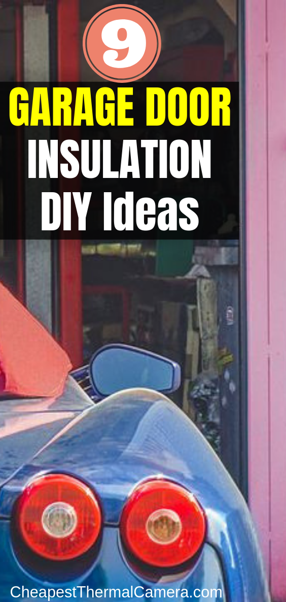 Garage Door Insulation DIY Ideas Tips
